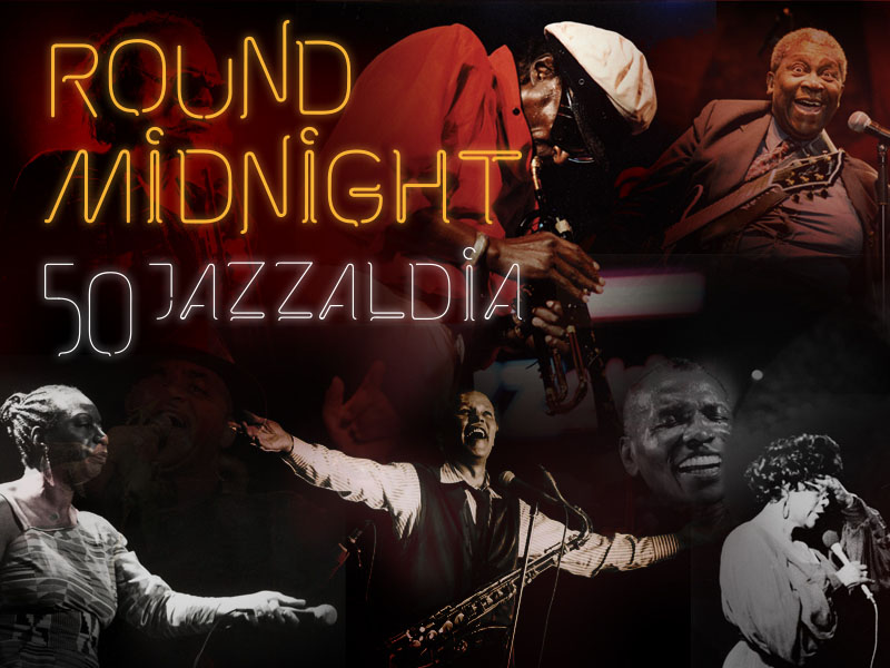 Round Midnight. 50 Jazzaldia